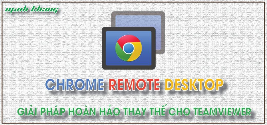 Chrome remote